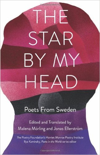 The Star by My Head Poets from Sweden